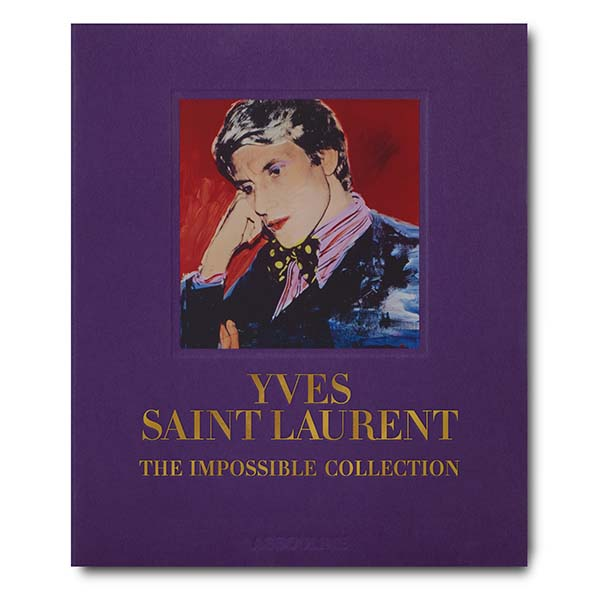 Yves Saint Laurent, The Impossible Collection - Flat Cover